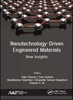 Nanotechnology-Driven Engineered Materials: New Insights
