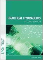 Practical Hydraulics, 2nd Edition