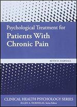 Psychological Treatments For Patients With Chronic Pain
