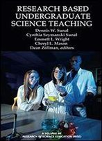 Research Based Undergraduate Science Teaching (Research In Science Education)