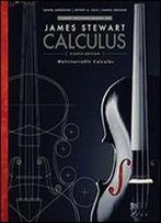 Student Solutions Manual, Chapters 10-17 For Stewarts Multivariable Calculus, 8th