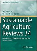 Sustainable Agriculture Reviews 34: Date Palm For Food, Medicine And The Environment