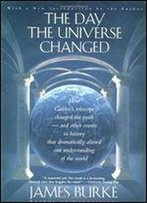 The Day The Universe Changed (back Bay Books)