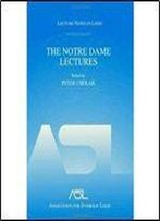 The Notre Dame Lectures: Lecture Notes In Logic, 18