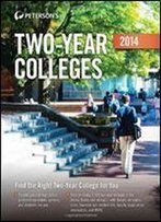 Two-Year Colleges 2014 (Peterson's Two Year Colleges)