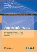Applied Informatics: First International Conference, Icai 2018, Bogot, Colombia, November 1-3, 2018, Proceedings