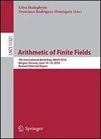 Arithmetic Of Finite Fields: 7th International Workshop, Waifi 2018, Bergen, Norway, June 14-16, 2018, Revised Selected Papers