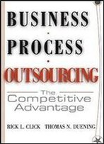 Business Process Outsourcing: The Competitive Advantage