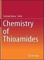 Chemistry Of Thioamides