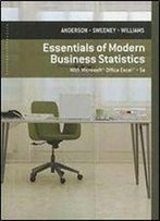Essentials Of Modern Business Statistics With Microsoft Excel (5th Edition)