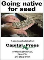Going Native For Seed
