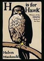 H Is For Hawk (Vintage Books)