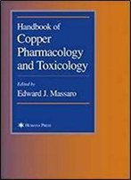 Handbook Of Copper Pharmacology And Toxicology