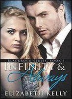 Infinity & Always (Blackrock ) (Volume 3)
