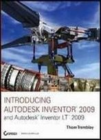 Introducing Autodesk Inventor 2009 And Autodesk Inventor Lt (2009)