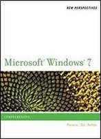 New Perspectives On Microsoft Windows 7: Comprehensive