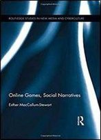 Online Games, Social Narratives