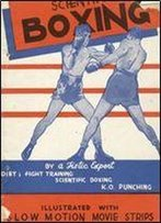 Scientific Boxing: Diet Fight Training, Scientific Boxing, K.O. Punching