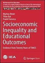 Socioeconomic Inequality And Educational Outcomes: Evidence From Twenty Years Of Timss