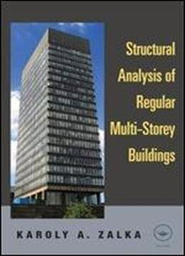 Structural Analysis Of Regular Multi-storey Buildings