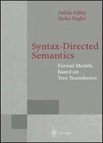 Syntax-Directed Semantics: Formal Models Based On Tree Transducers