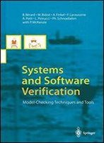 Systems And Software Verification: Model-Checking Techniques And Tools