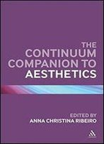 The Continuum Companion To Aesthetics