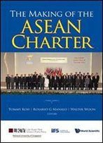 The Making Of The Asean Charter