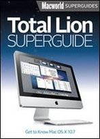 Total Lion Superguide (Macworld Superguides Book 30)