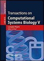 Transactions On Computational Systems Biology V (Lecture Notes In Computer Science)