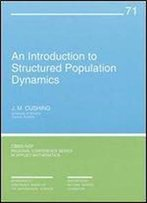 An Introduction To Structured Population Dynamics (Cbms-Nsf Regional Conference Series In Applied Mathematics)