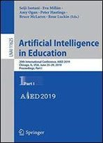 Artificial Intelligence In Education: 20th International Conference, Aied 2019, Chicago, Il, Usa, June 25-29, 2019, Proceedings
