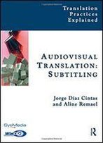 Audiovisual Translation: Subtitling
