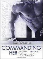 Commanding Her Trust (Under His Command) (Volume 2)