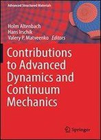 Contributions To Advanced Dynamics And Continuum Mechanics