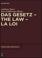 Das Gesetz The Law La Loi (Miscellanea Mediaevalia)
