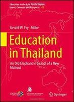 Education In Thailand: An Old Elephant In Search Of A New Mahout
