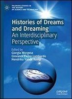 Histories Of Dreams And Dreaming: An Interdisciplinary Perspective
