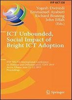 Ict Unbounded, Social Impact Of Bright Ict Adoption: Ifip Wg 8.6 International Conference On Transfer And Diffusion Of It, Tdit 2019, Accra, Ghana, June 2122, 2019, Proceedings
