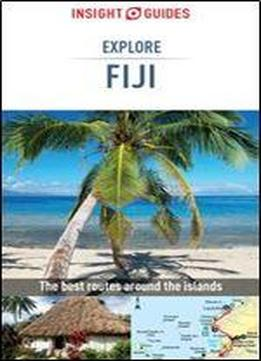 Insight Guides Explore Fiji (travel Guide Ebook) (insight Explore Guides), 2nd Edition