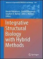 Integrative Structural Biology With Hybrid Methods
