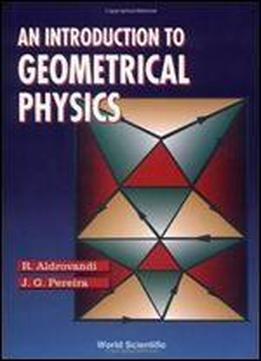 Intro Geometrical Physics