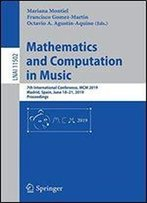 Mathematics And Computation In Music: 7th International Conference, Mcm 2019, Madrid, Spain, June 1821, 2019, Proceedings