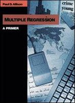 Multiple Regression: A Primer