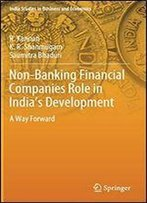 Non-Banking Financial Companies Role In India's Development: A Way Forward