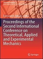Proceedings Of The Second International Conference On Theoretical, Applied And Experimental Mechanics (Structural Integrity)