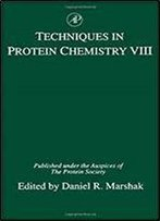 Techniques In Protein Chemistry, Volume 8