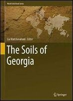 The Soils Of Georgia (World Soils Book Series)