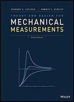 Theory And Design For Mechanical Measurements 6th Edition