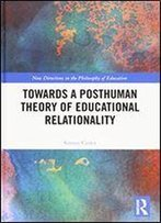 Towards A Posthuman Theory Of Educational Relationality: Cutting Through Water